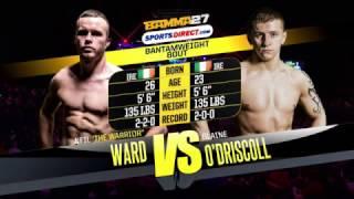 BAMMA 27 - Neil Ward vs Blaine O'Driscoll