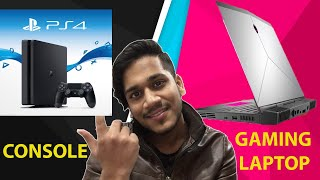 GAMING LAPTOP VS CONSOLE(PS4),(XBOX)   WHAT TO BUY IN 2020?  MY EXPERIENCE
