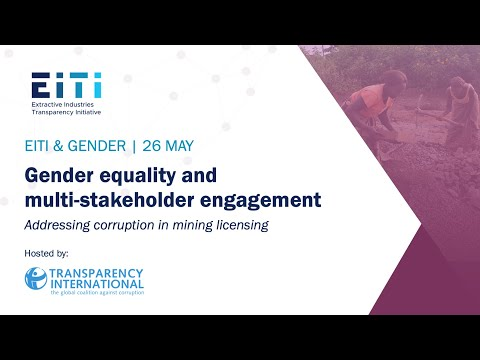 Gender equality and multi-stakeholder engagement: Addressing corruption in mining licensing