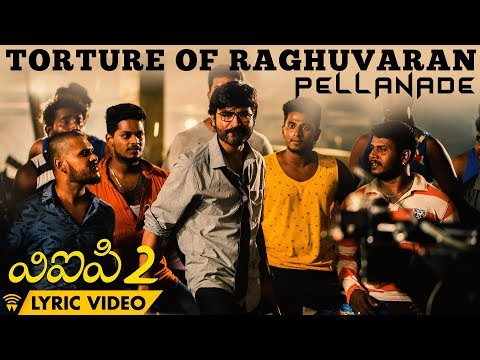 Torture Of Raghuvaran - Pellanade (Lyric...