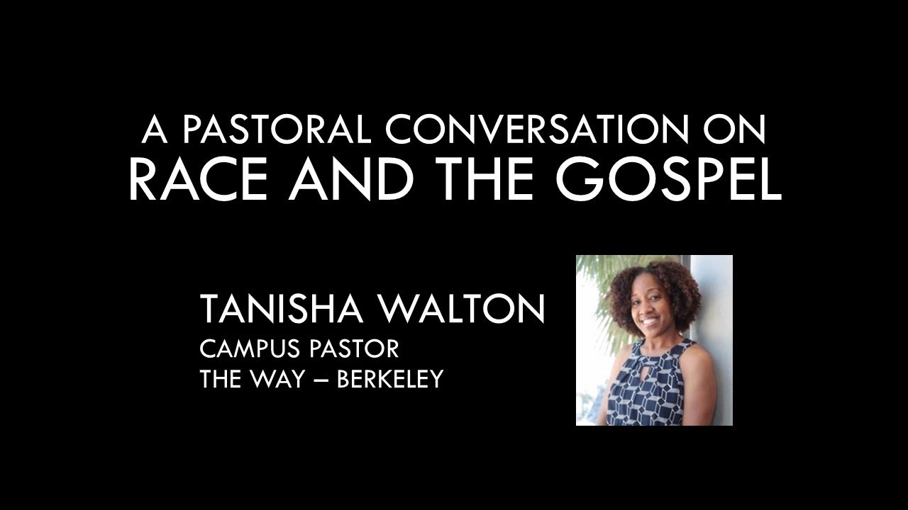 A Pastoral Conversation on Race and the Gospel with Pastor Tanisha Walton