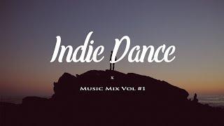 ►indie dance music mix 2017 vol1◄