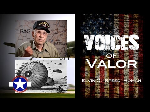 "Voices of Valor - Elvin O. ""Speed"" Homan"