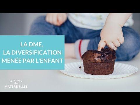 La DME, alimentation diversifiée pour bébé - La Maison des Maternelles #LMDM