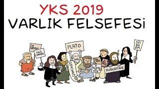 YKS 2019 Felsefe - 6 - Varlık Felsefesi (TYT)