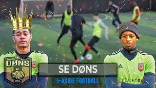SE DONS | 5 A SIDE FOOTBALL | 'KING & THE KING'