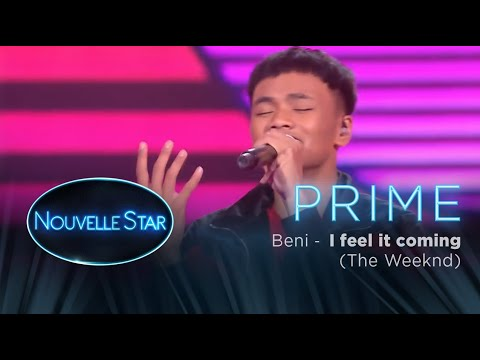 PRIME 02 - BENI - I feel it  coming (The Weeknd) - Nouvelle Star