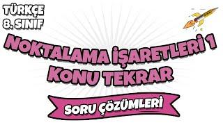 LGS 2022 Türkçe - Noktalama İşaretleri 1 Konu Tekrarı Soru Çözümleri