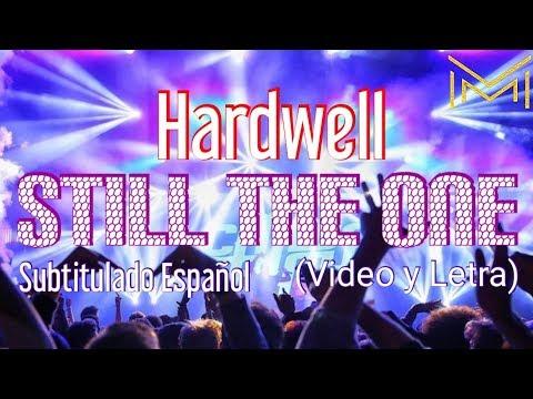 Kill The Buzz & Hardwell Feat. Max Collins - Still The One (Subtitulado Español) (Fan Music Video)