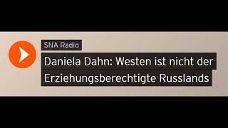 Daniela Dahn: Westen ist nicht der Erziehungsberechtigte Russlands (Sputniknews)