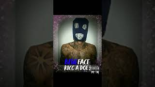 BLUEFACE - KICC A DOE