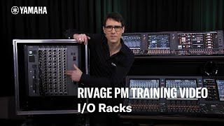 RIVAGE PM Training Video – I/O Racks
