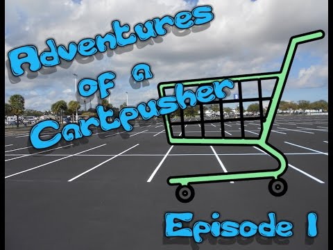 Adventures Of A Cart-pusher- Ep 1