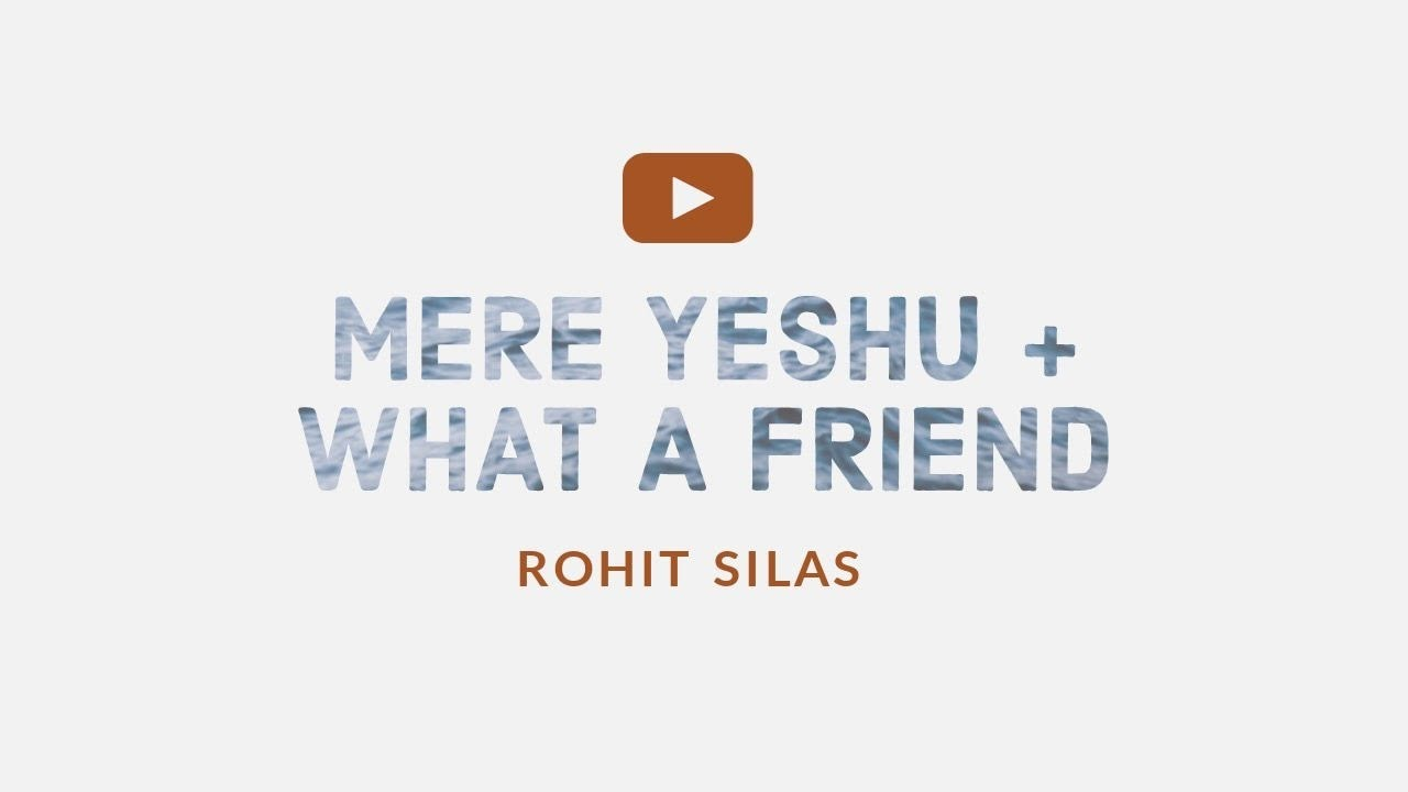 MERE YESHU | WHAT A FRIEND |ORIGINAL BY VIJAY BENEDICT