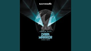 Dark Warrior (Dannic Remix)