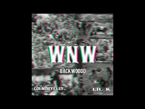 Colnoryelly, Manx aka Lil K - WNW - (Prod.Backwoodd)
