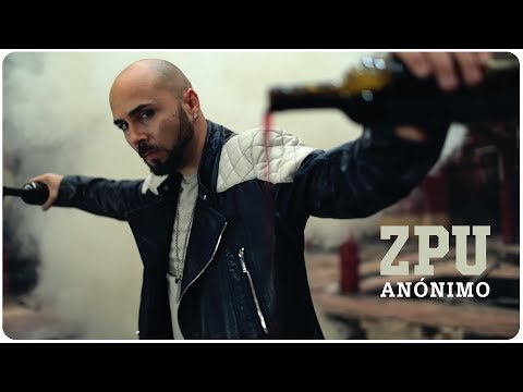 ZPU | Anónimo (Video Oficial)