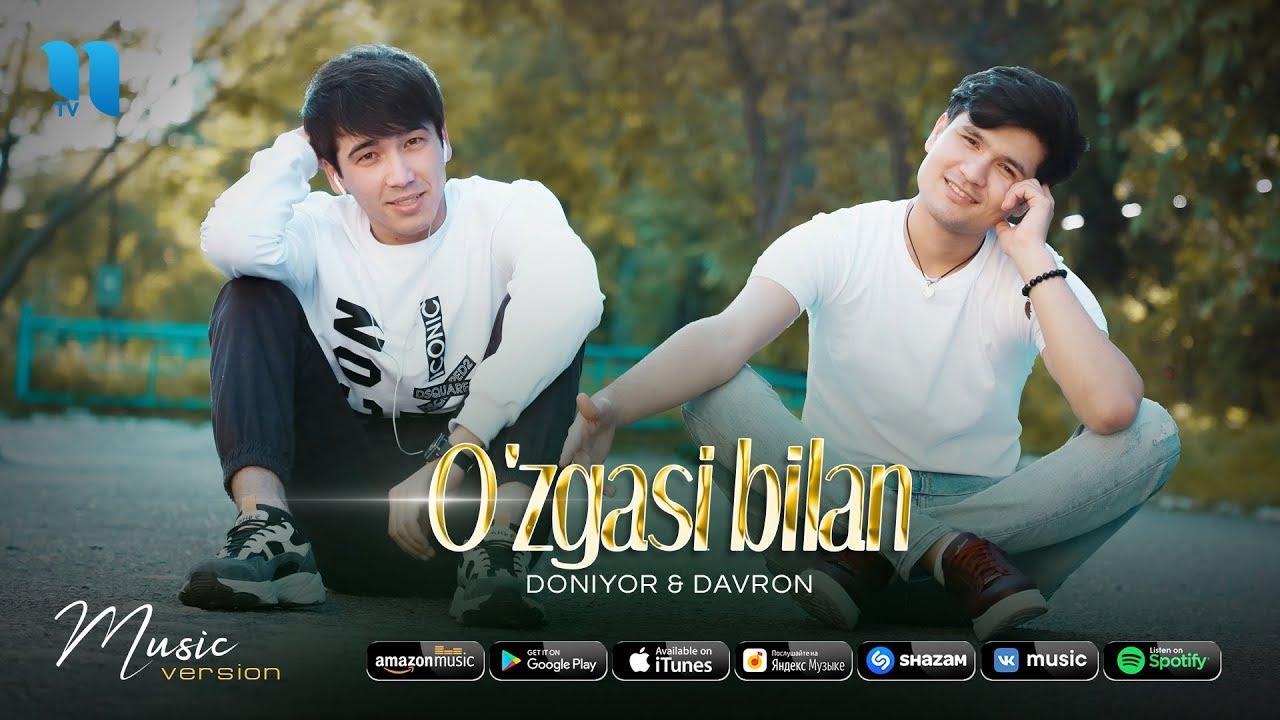 Doniyor & Davron - O'zgasi bilan | Дониёр & Даврон - Узгаси билан (music version)