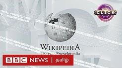 போலித்தகவல்களால் இலக்கு வைக்கப்படுகிறதா விக்கிப்பீடியா? | Wikipedia | BBC Click Tamil EP-55|
