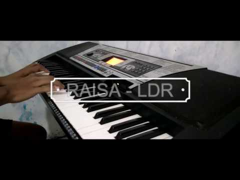 RAISA   LDR PIANO COVER