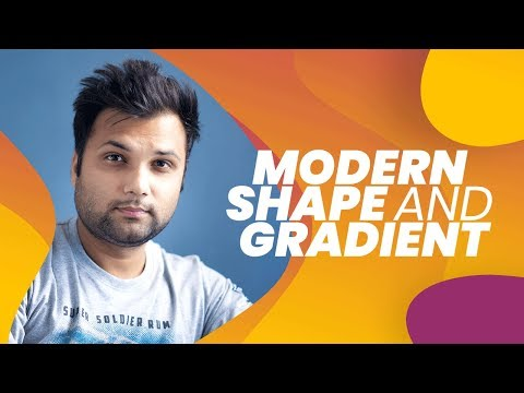 All About Custom Shape & Modern Color Gradient In Photoshop