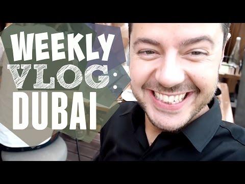 WEEKLY VLOG | DUBAI