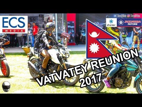 RIDE TO VATVATEY REUNION 2017 by ECS MEDIA | BIKERS EVENT | NEPAL | MOTOVLOG [#32]