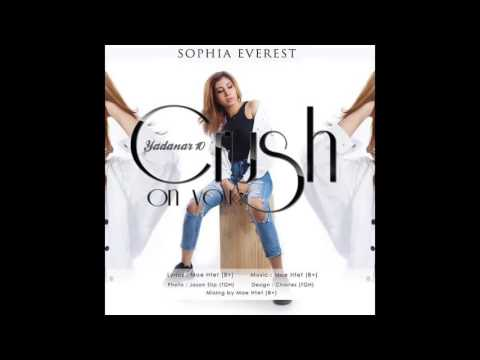 Sophia Everest - Crush On You