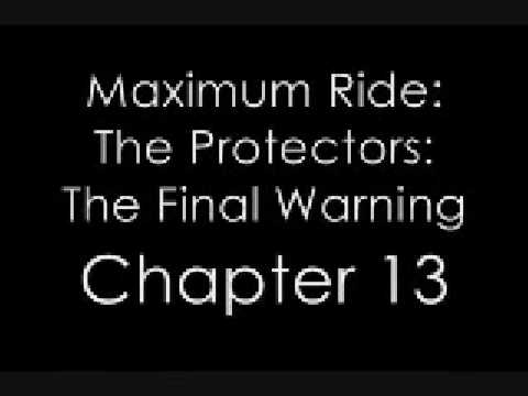 Maximum Ride-The Protectors-The Final Warning-Chapter 13