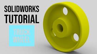 SolidWorks Tutorial: Truck Wheel