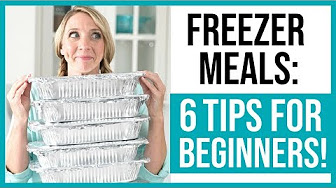 Freezer Meals for Beginners // How to Get Started Making ...
