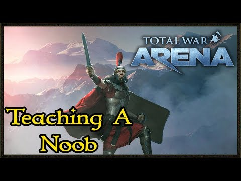 A Noobs Guide To Play Arena Total War