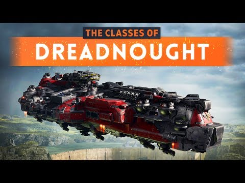 ► THE CLASSES OF DREADNOUGHT! (MASSIVE Capital Ships Combat Game)