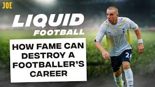 How fame can destroy a footballer's career | Liquid Football #31