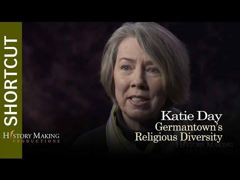 Katie Day on Germantown's Religious Diversity