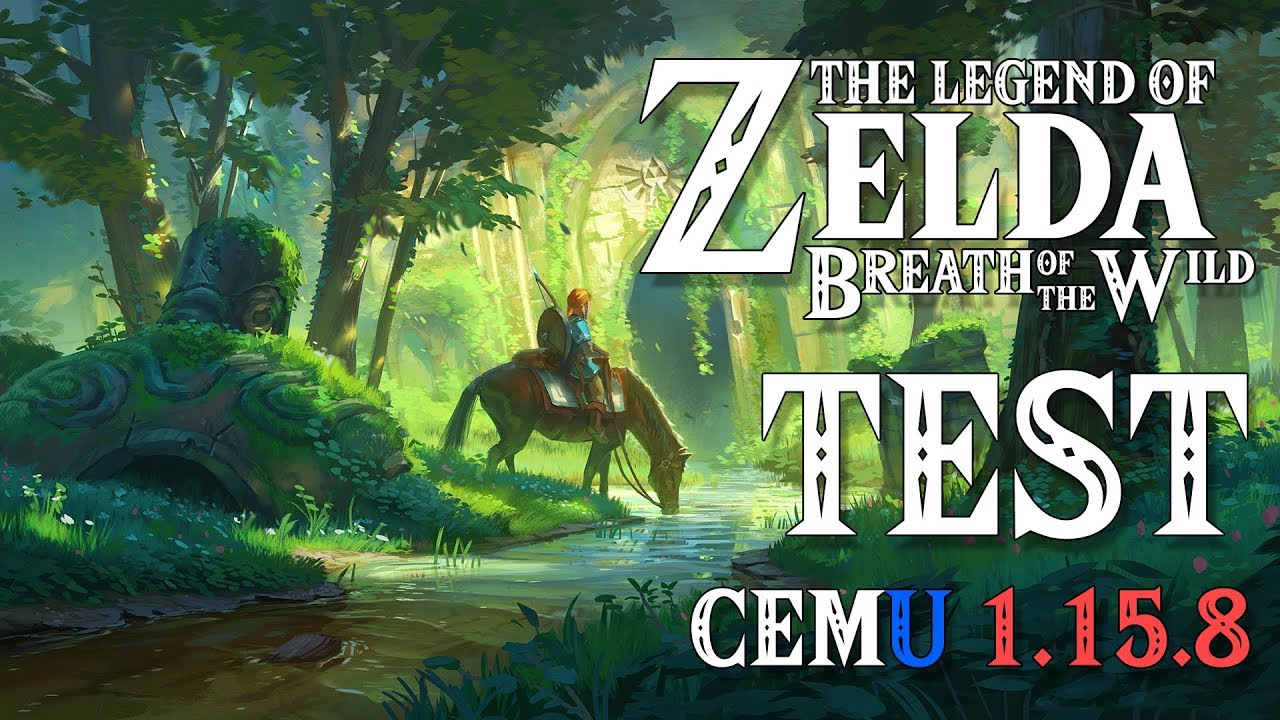 Cemu 1 15 8 || The Legend of Zelda: Breath of the Wild