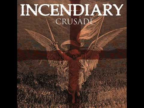 Incendiary  Crusade 2009 Full Album