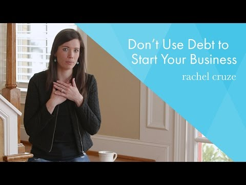 Don't Use Debt to Start Your Business
