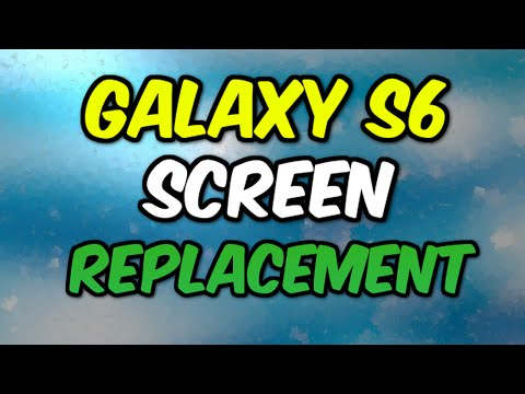 How to Replace Your Galaxy S6 Screen