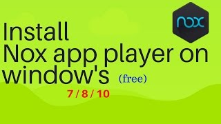 Gambar cover How to install nox app player free on window 7/8/10