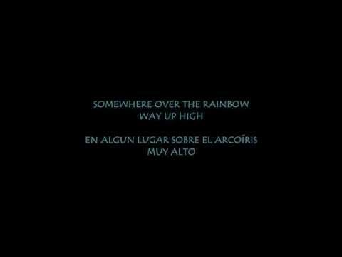 SOMEWHERE OVER THE RAINBOW Israel Kamakawiwo&39;ole versión sub en Español e Ingles