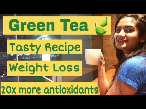 How To Make Tasty Green Tea For Weight Loss | Green Tea Recipe For Health, Skin & Fat Loss Dietitian