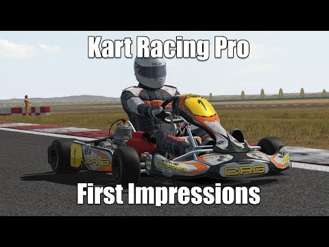 The Best Karting Sim Available? Kart Racing Pro First Impressions