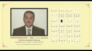 Kuran Öğreniyorum 2 - Harekeler (Fatih Çollak)