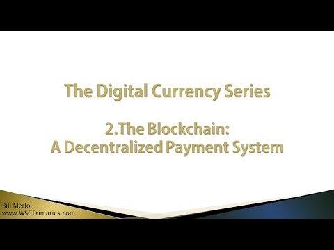 2. The Blockchain: A Decentralized Payment System