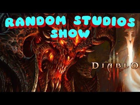 Random Studios Show - Diablo III