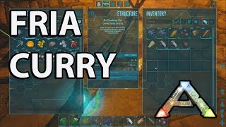 Fria Curry How to Craft: Ark Survival Evolved