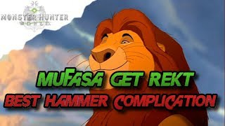 MHW Monster Hunter World - Mufasa get rekt, Funniest Hammer Complic...