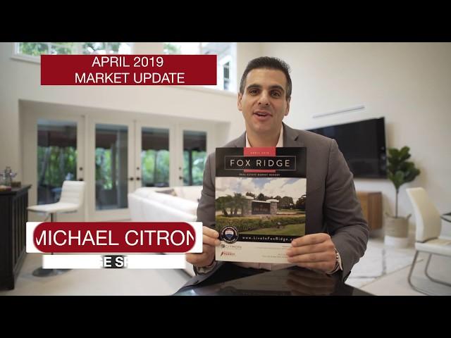 Fox Ridge Market Update Newsletter - April 2019