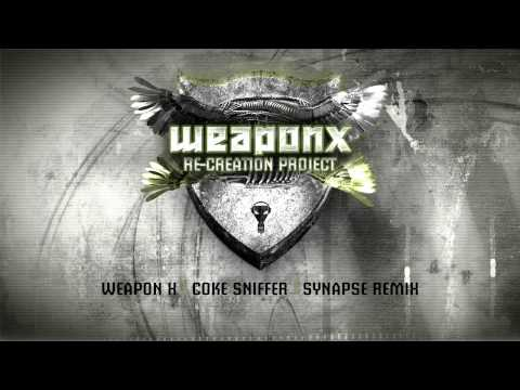 Weapon X - Coke sniffer (Synapse remix)